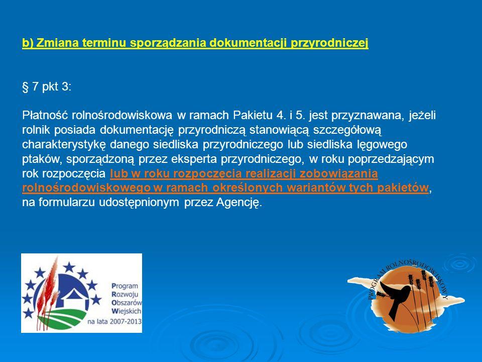 b) Zmiana terminu sporządzania dokumentacji przyrodniczej