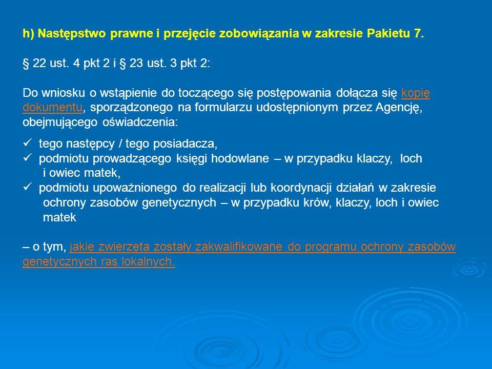 h) Następstwo prawne i przejęcie zobowiązania w zakresie Pakietu 7.