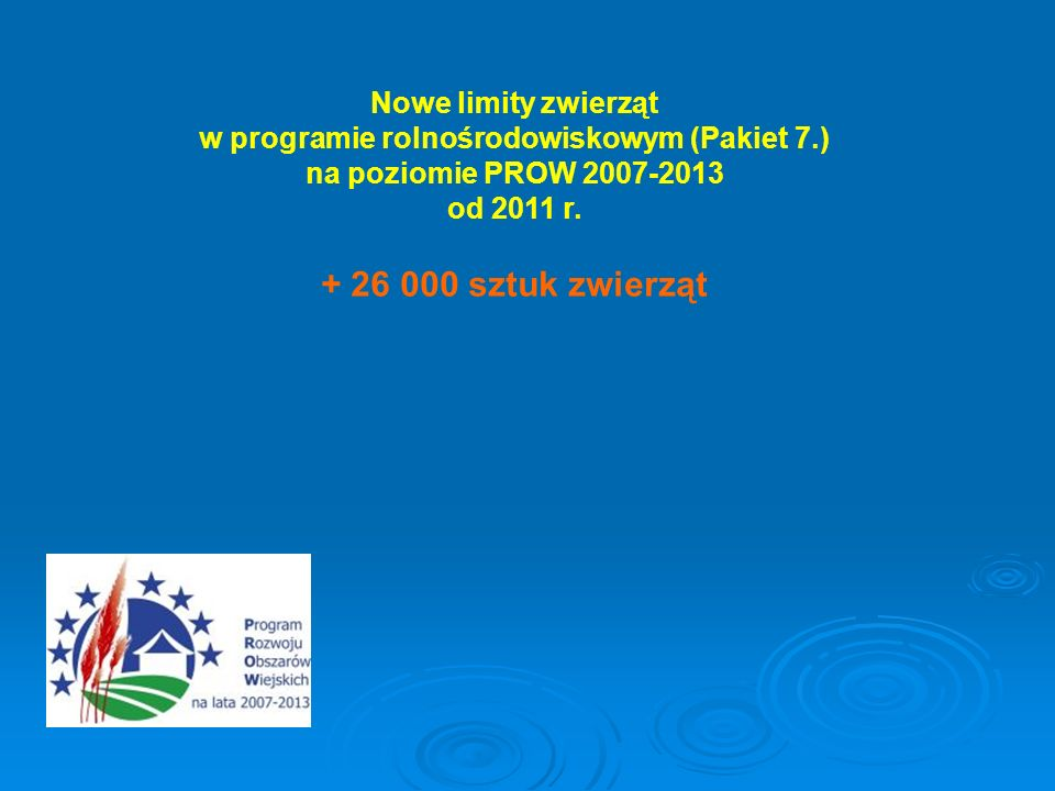 Nowe limity zwierząt w programie rolnośrodowiskowym (Pakiet 7.)