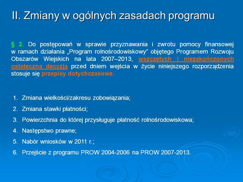 II. Zmiany w ogólnych zasadach programu