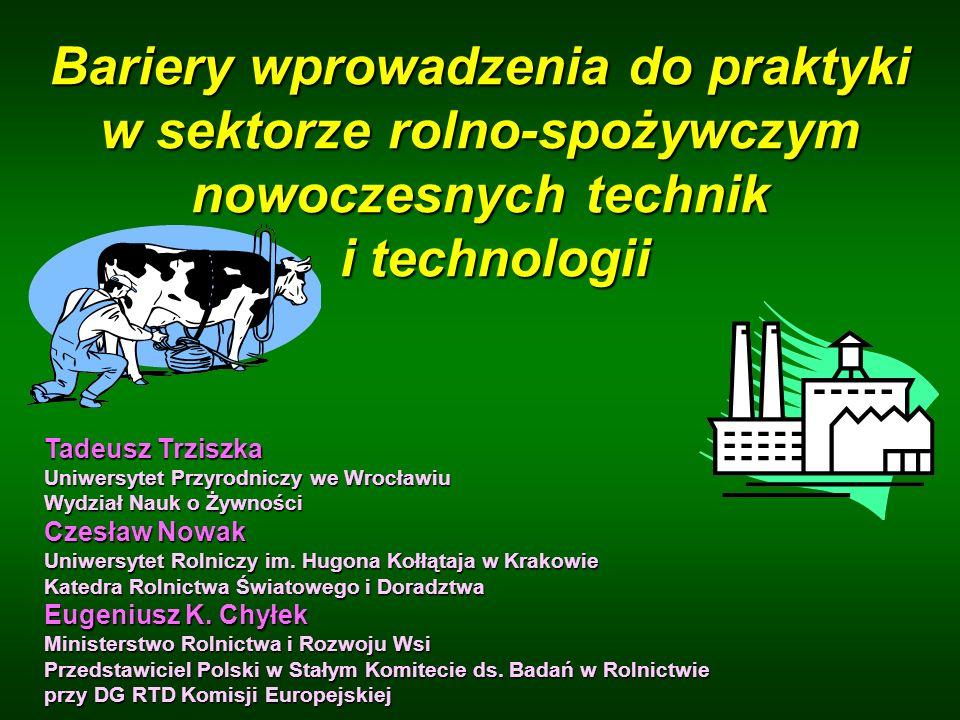Bariery wprowadzenia do praktyki w sektorze rolno-spożywczym nowoczesnych technik i technologii