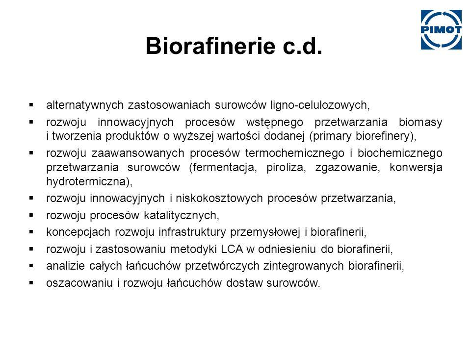 Biorafinerie c.d. alternatywnych zastosowaniach surowców ligno-celulozowych,