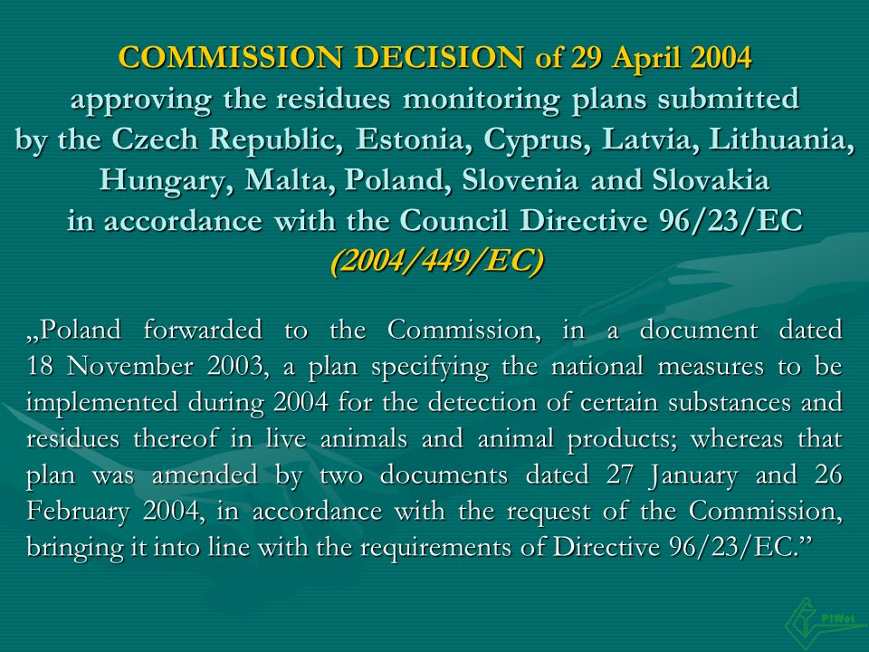 COMMISSION DECISION of 29 April 2004 approving the residues monitoring plans submitted by the Czech Republic, Estonia, Cyprus, Latvia, Lithuania, Hungary, Malta, Poland, Slovenia and Slovakia in accordance with the Council Directive 96/23/EC (2004/449/EC)