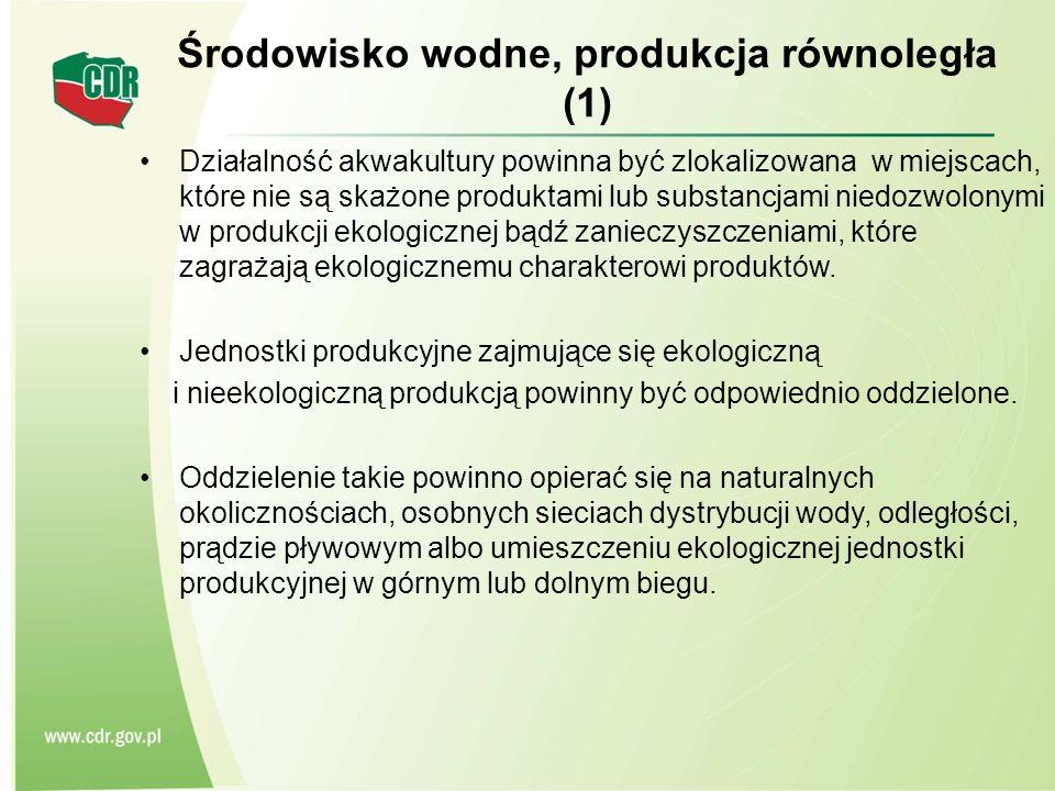 Środowisko wodne, produkcja równoległa (1)