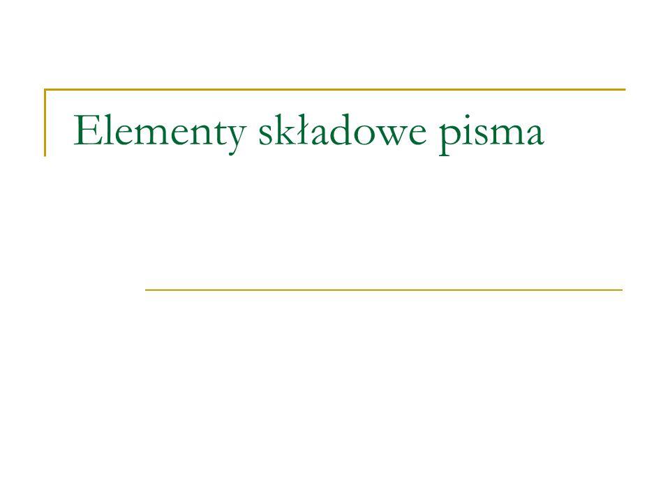 Elementy składowe pisma