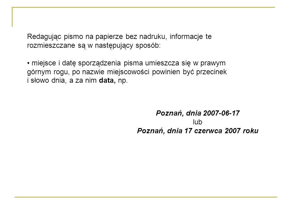 Poznań, dnia 17 czerwca 2007 roku