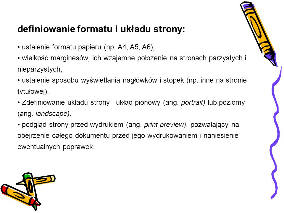 definiowanie formatu i układu strony: