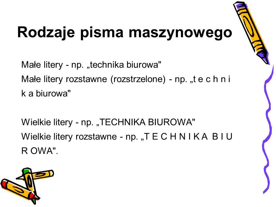 Rodzaje pisma maszynowego