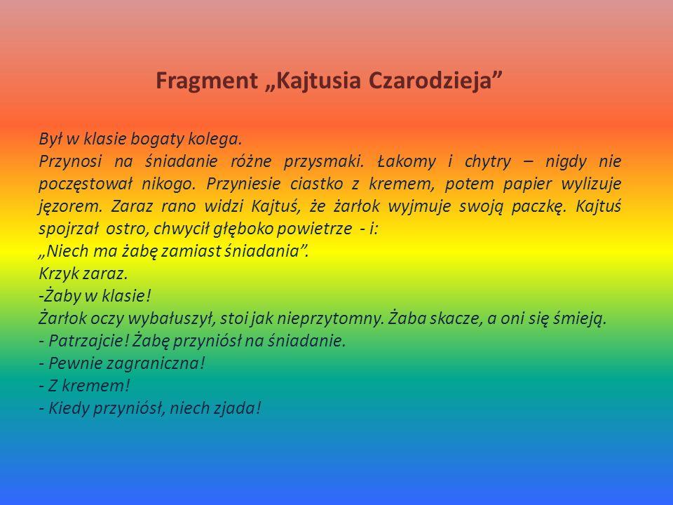 """Fragment """"Kajtusia Czarodzieja"""