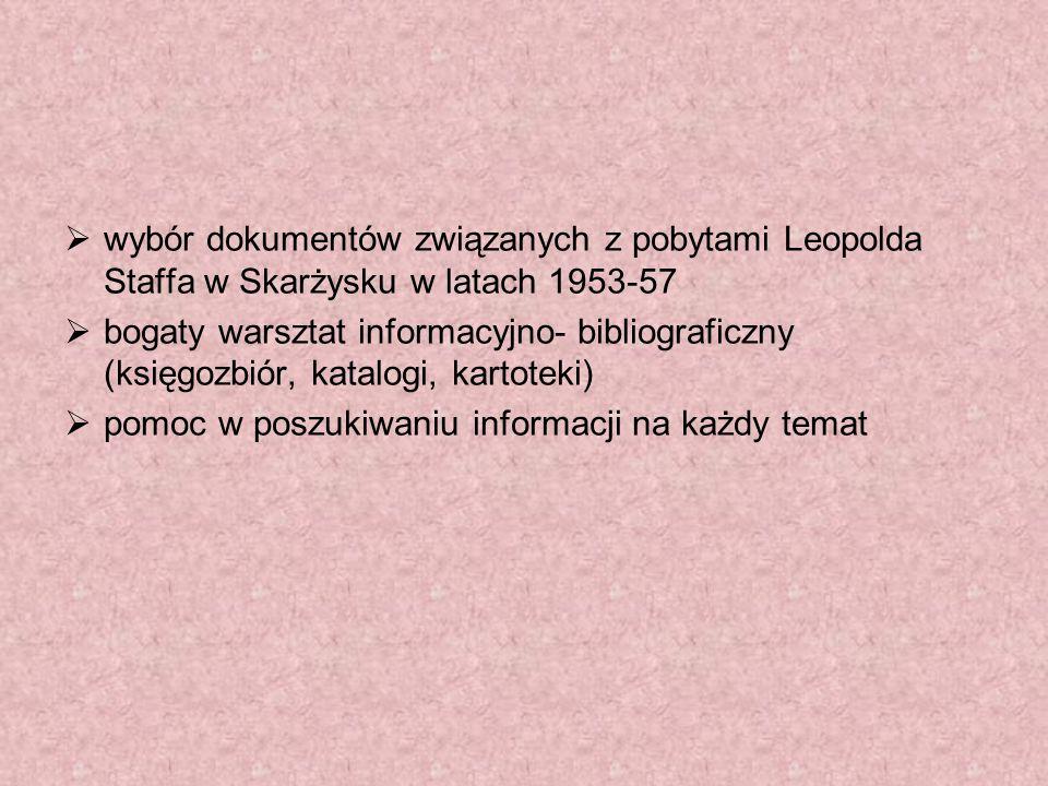 wybór dokumentów związanych z pobytami Leopolda Staffa w Skarżysku w latach 1953-57