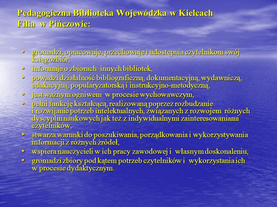 Pedagogiczna Biblioteka Wojewódzka w Kielcach Filia w Pińczowie: