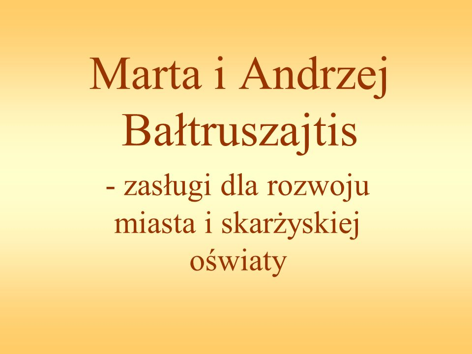 Marta i Andrzej Bałtruszajtis