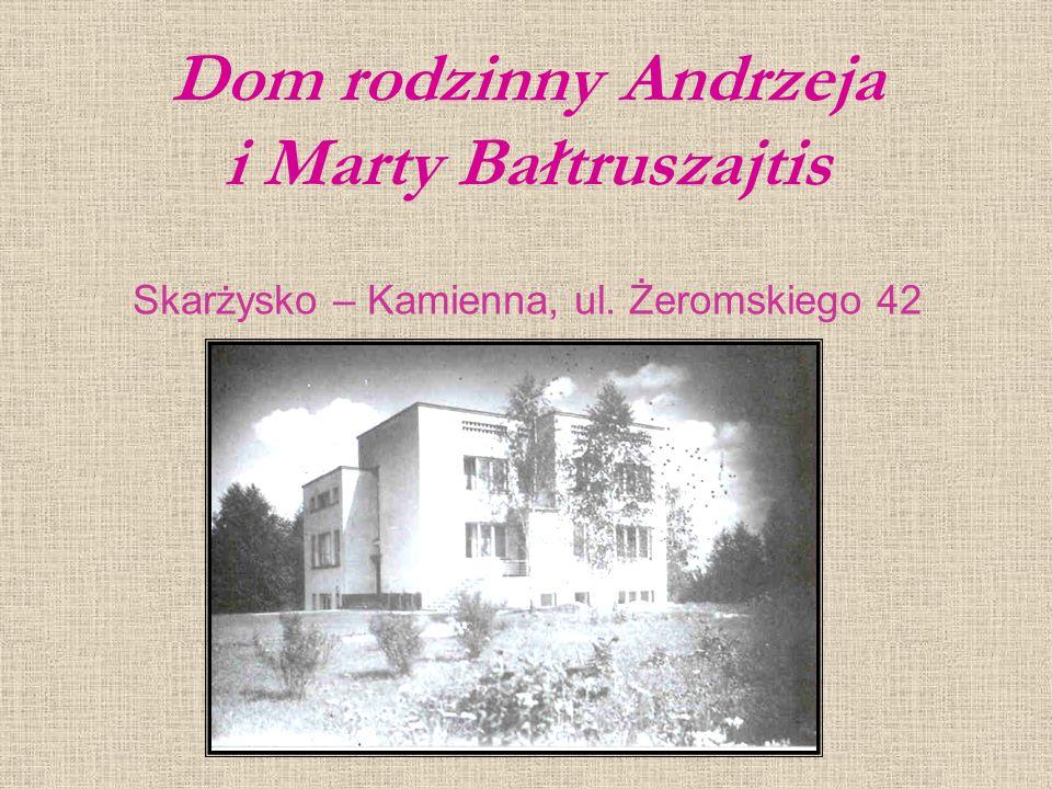 Dom rodzinny Andrzeja i Marty Bałtruszajtis Skarżysko – Kamienna, ul