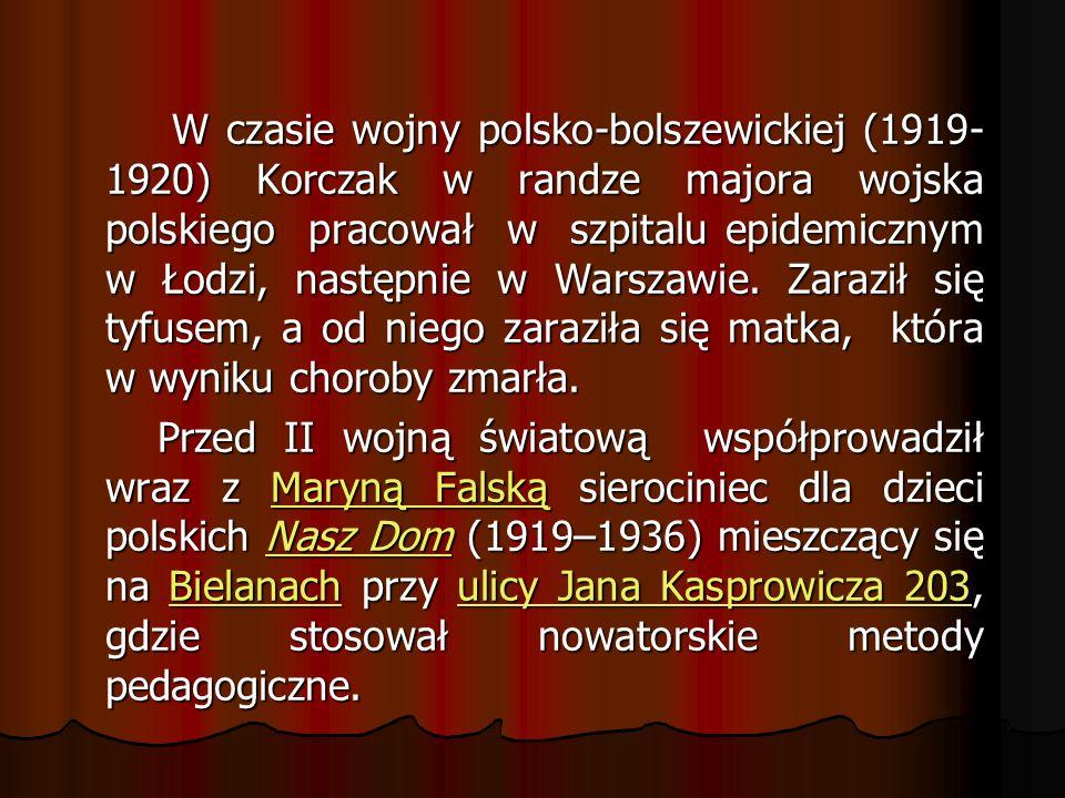 W czasie wojny polsko-bolszewickiej (1919-1920) Korczak w randze majora wojska polskiego pracował w szpitalu epidemicznym w Łodzi, następnie w Warszawie. Zaraził się tyfusem, a od niego zaraziła się matka, która w wyniku choroby zmarła.