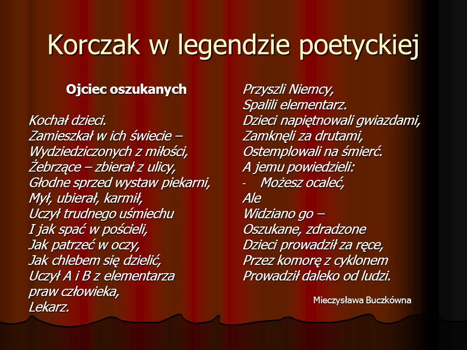 Korczak w legendzie poetyckiej