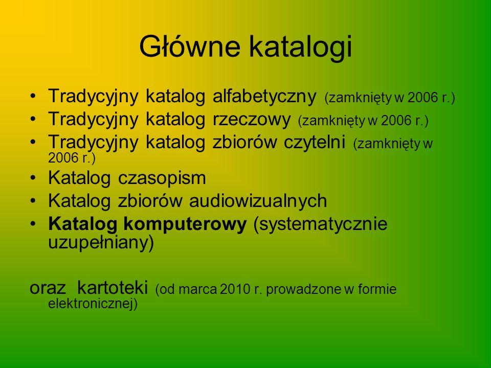 Główne katalogi Tradycyjny katalog alfabetyczny (zamknięty w 2006 r.)