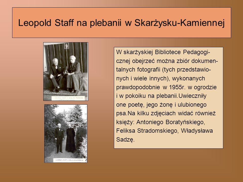 Leopold Staff na plebanii w Skarżysku-Kamiennej