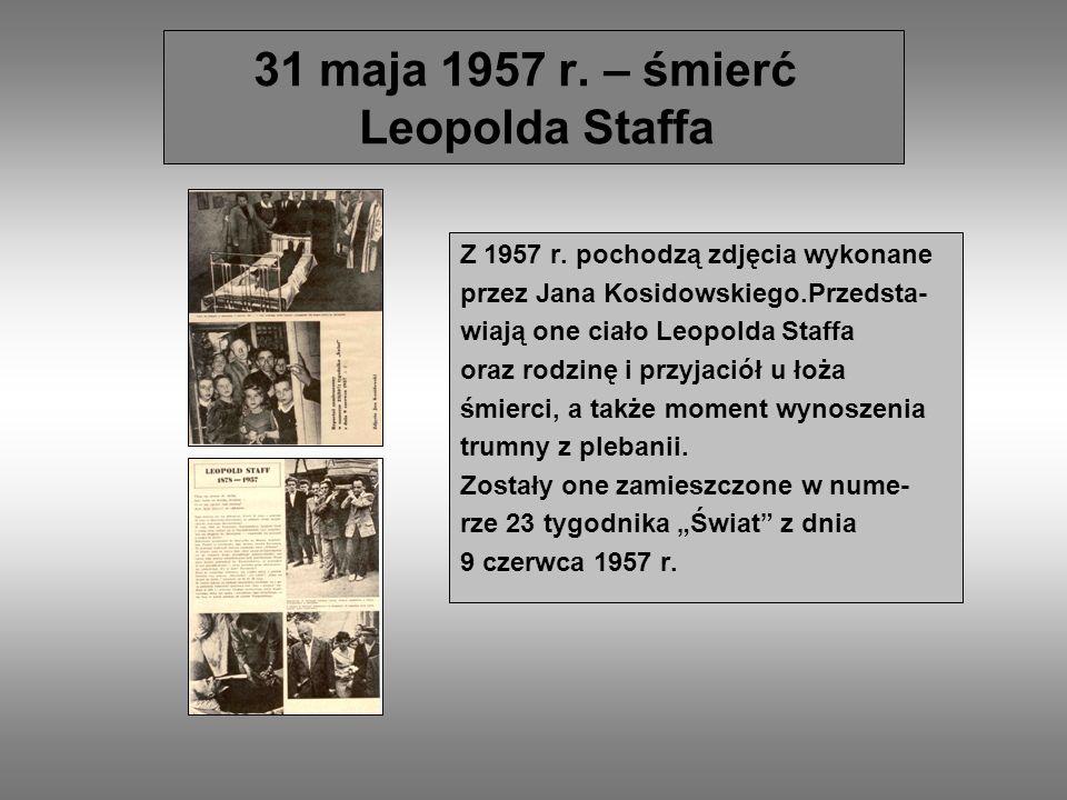 31 maja 1957 r. – śmierć Leopolda Staffa