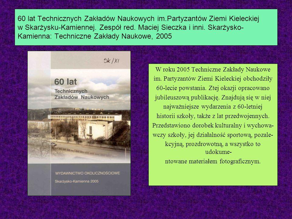 60 lat Technicznych Zakładów Naukowych im