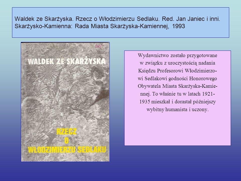 Waldek ze Skarżyska. Rzecz o Włodzimierzu Sedlaku. Red