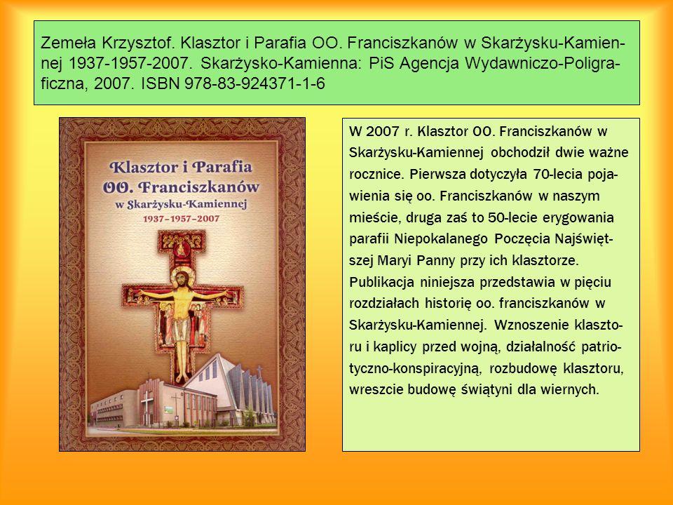 Zemeła Krzysztof. Klasztor i Parafia OO