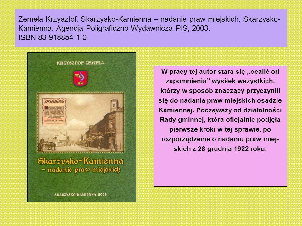 Zemeła Krzysztof. Skarżysko-Kamienna – nadanie praw miejskich