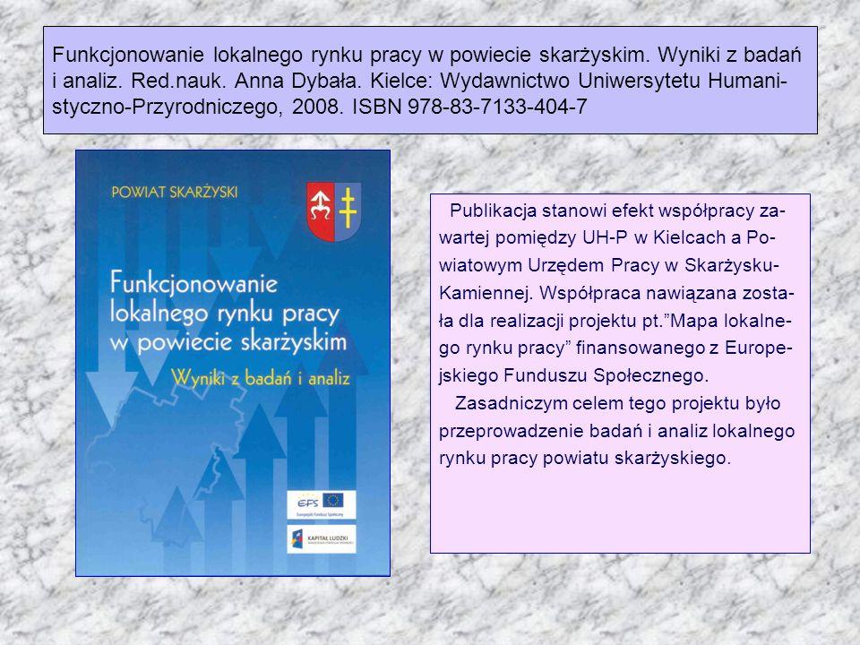 Funkcjonowanie lokalnego rynku pracy w powiecie skarżyskim
