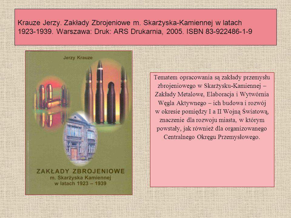 Krauze Jerzy. Zakłady Zbrojeniowe m