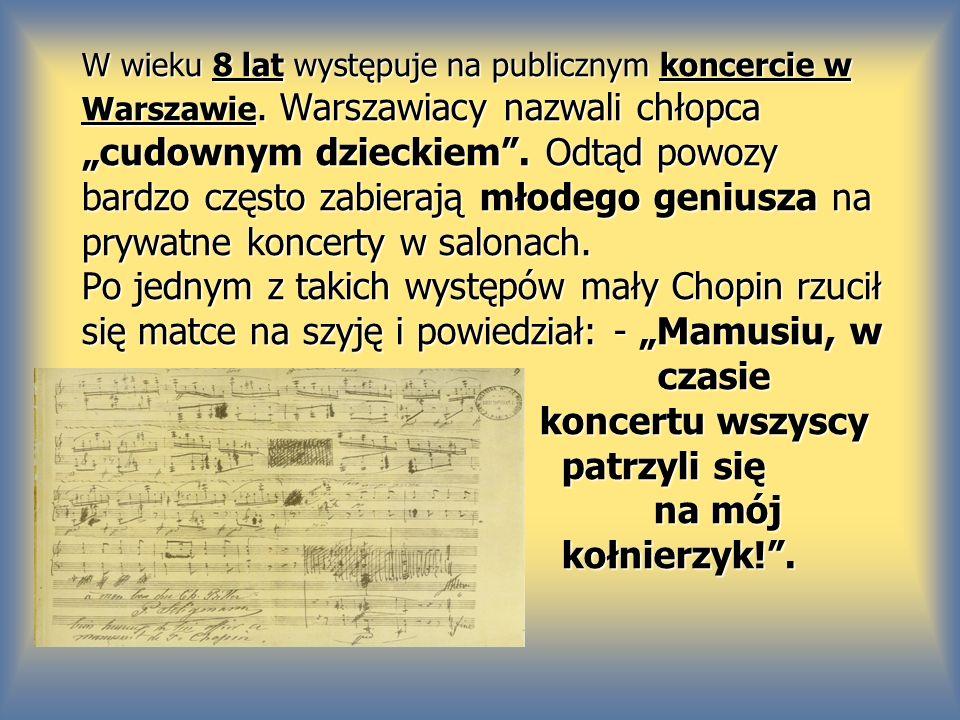 W wieku 8 lat występuje na publicznym koncercie w Warszawie