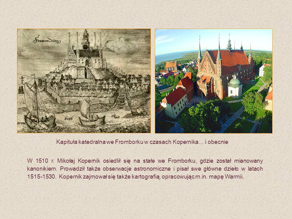 Kapituła katedralna we Fromborku w czasach Kopernika… i obecnie