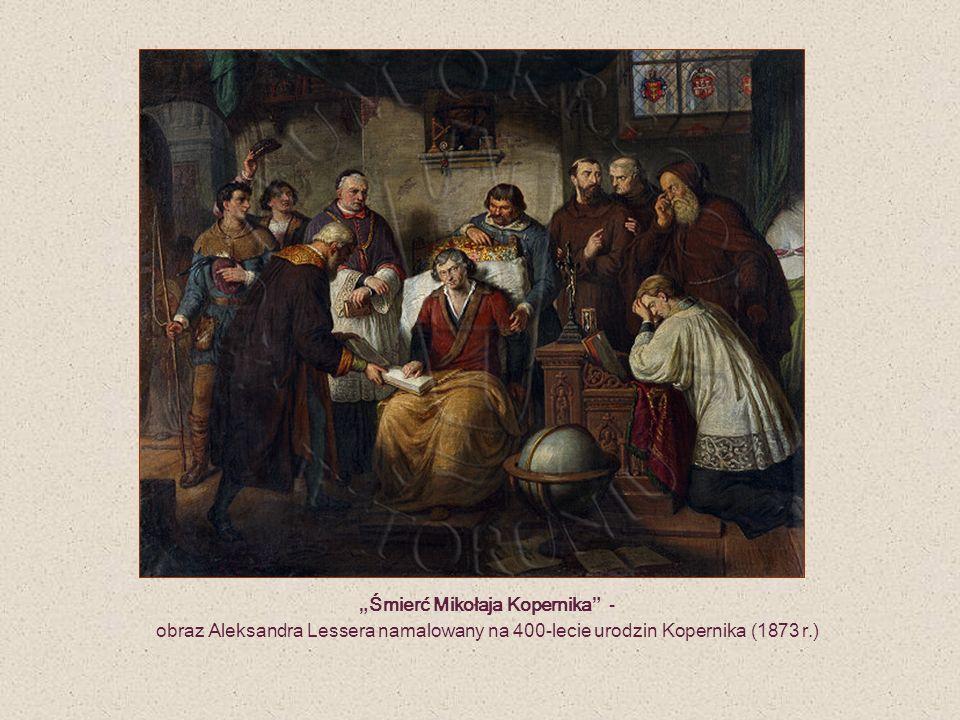 """""""Śmierć Mikołaja Kopernika - obraz Aleksandra Lessera namalowany na 400-lecie urodzin Kopernika (1873 r.)"""