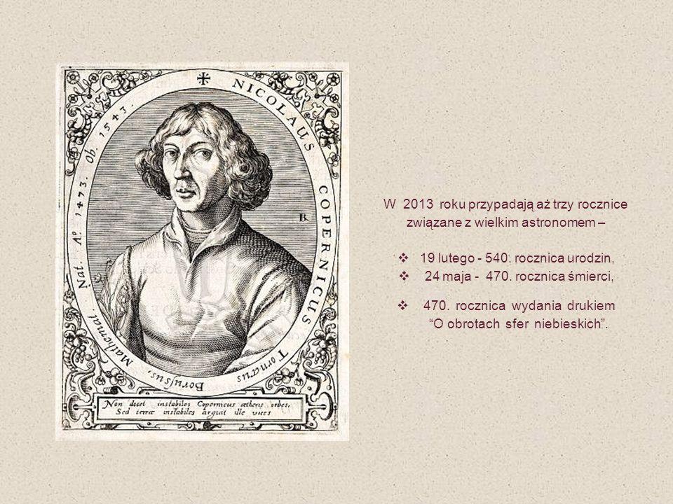 19 lutego - 540. rocznica urodzin, 24 maja - 470. rocznica śmierci,