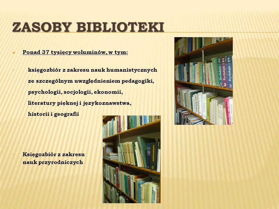 Zasoby Biblioteki Ponad 37 tysięcy woluminów, w tym: