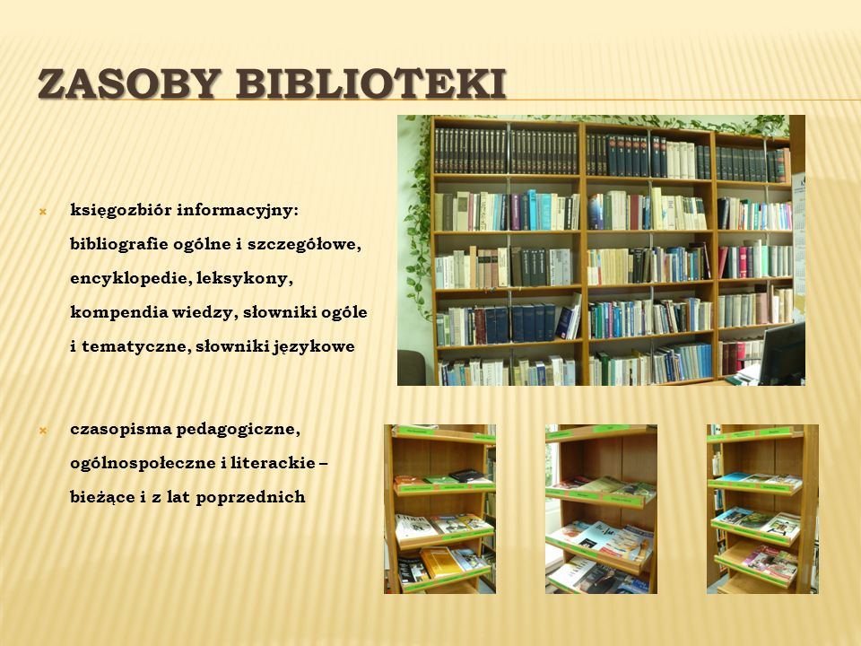 Zasoby Biblioteki księgozbiór informacyjny: