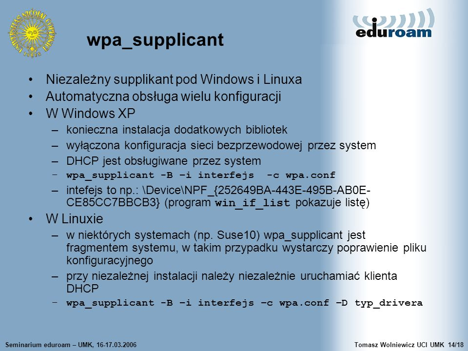 wpa_supplicant Niezależny supplikant pod Windows i Linuxa
