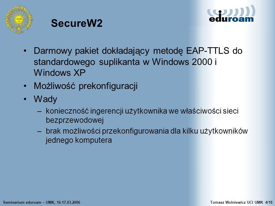 SecureW2 Darmowy pakiet dokładający metodę EAP-TTLS do standardowego suplikanta w Windows 2000 i Windows XP.
