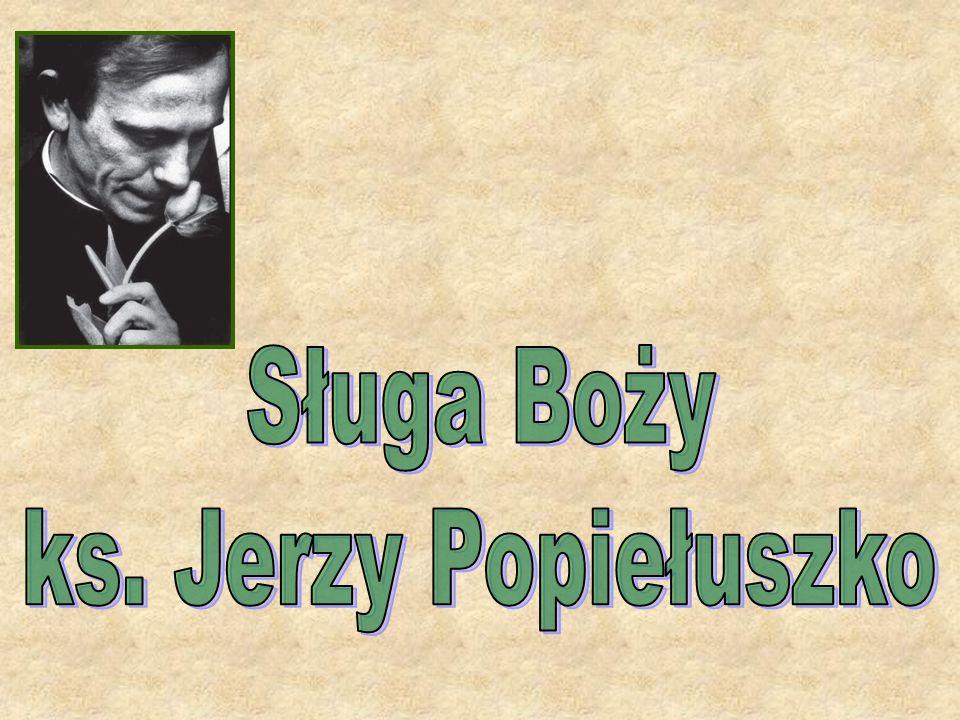 Sługa Boży ks. Jerzy Popiełuszko