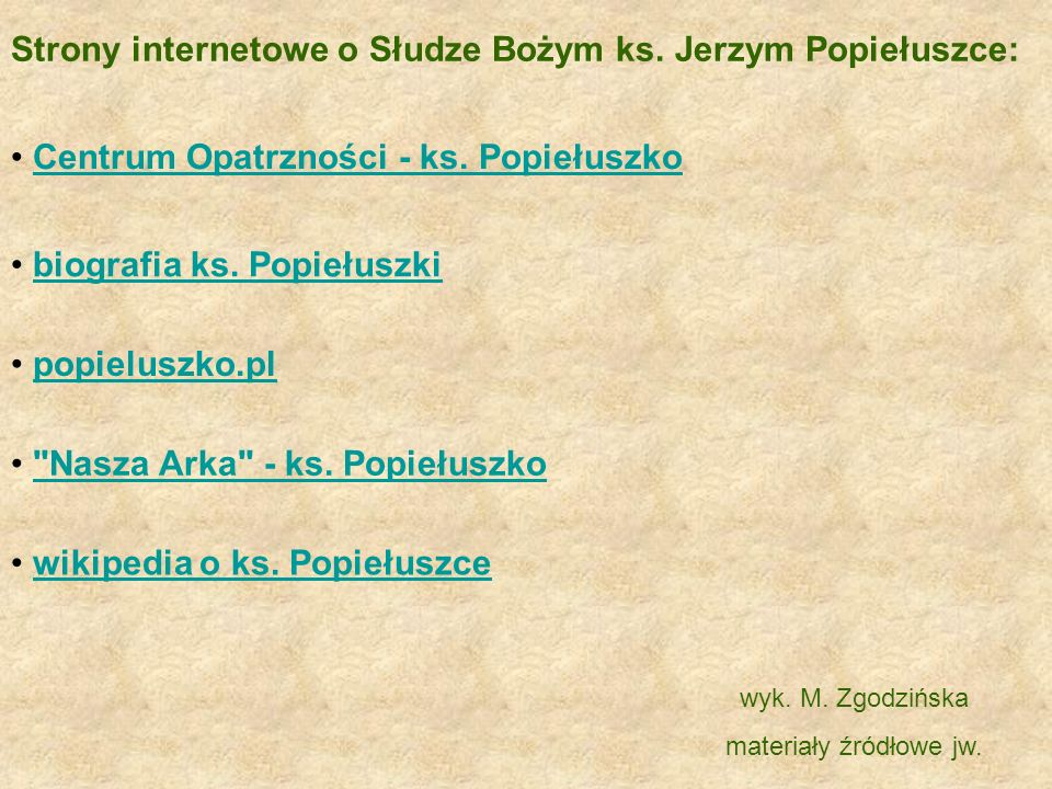 Strony internetowe o Słudze Bożym ks. Jerzym Popiełuszce: