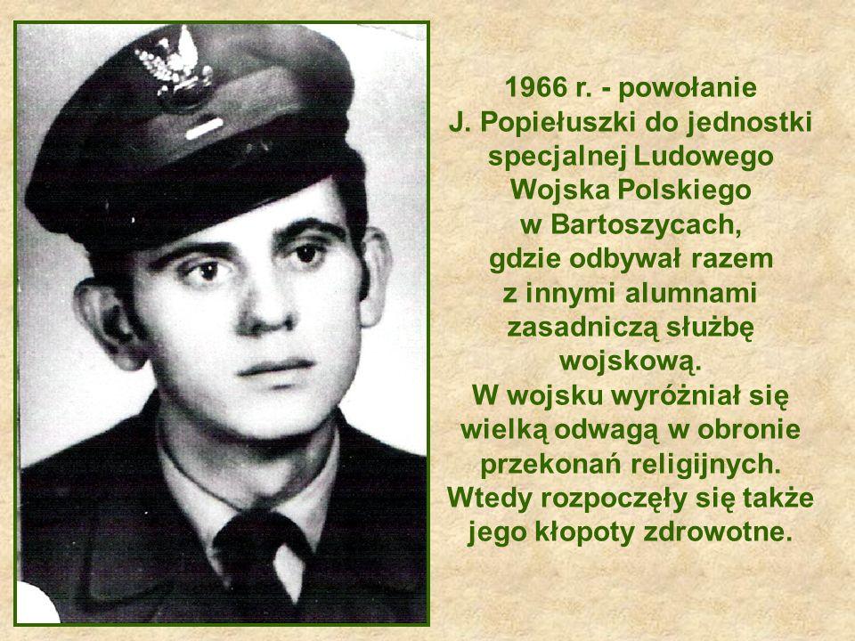 J. Popiełuszki do jednostki specjalnej Ludowego Wojska Polskiego
