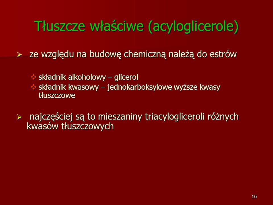 Tłuszcze właściwe (acyloglicerole)