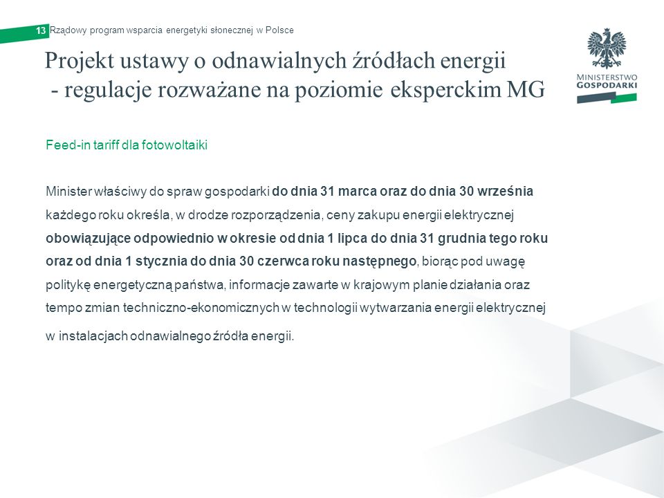 13 Rządowy program wsparcia energetyki słonecznej w Polsce.