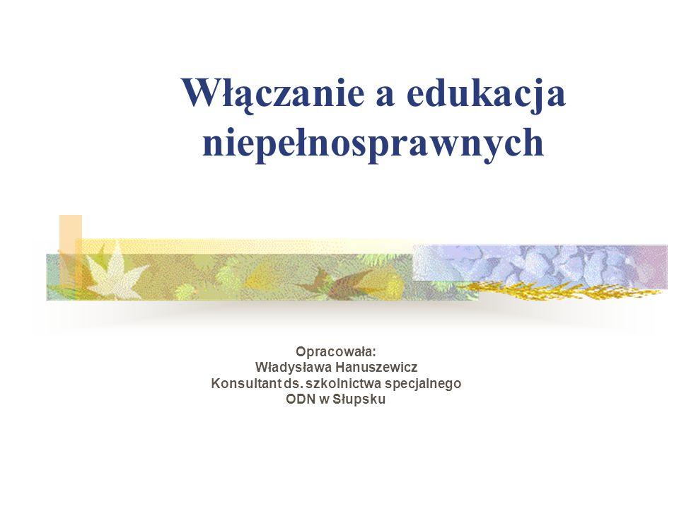 Włączanie a edukacja niepełnosprawnych