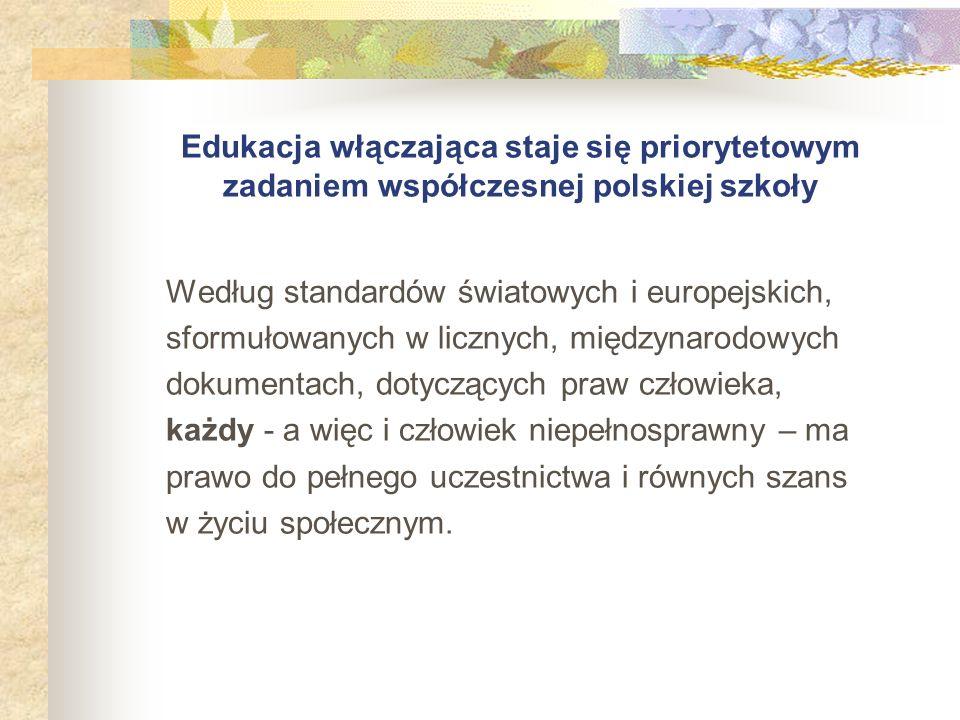 Edukacja włączająca staje się priorytetowym zadaniem współczesnej polskiej szkoły