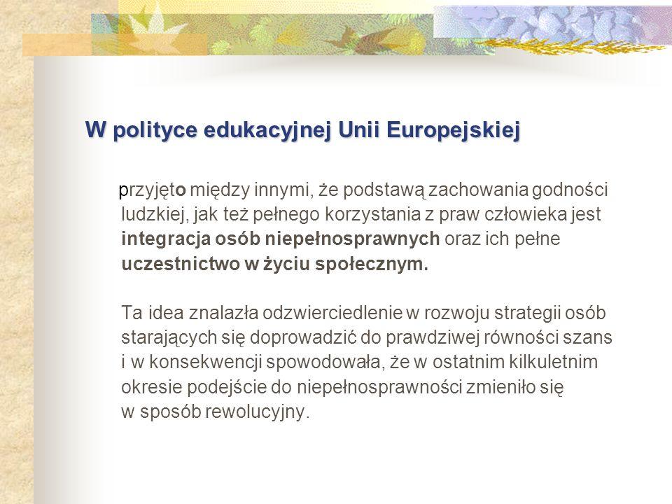 W polityce edukacyjnej Unii Europejskiej