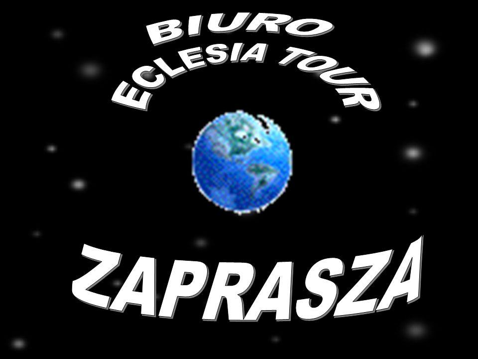 BIURO ECLESIA TOUR ZAPRASZA