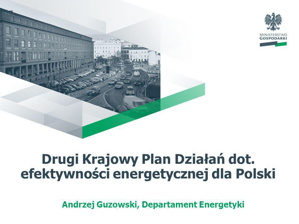 Drugi Krajowy Plan Działań dot. efektywności energetycznej dla Polski