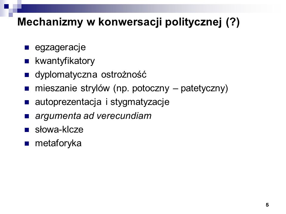 Mechanizmy w konwersacji politycznej ( )