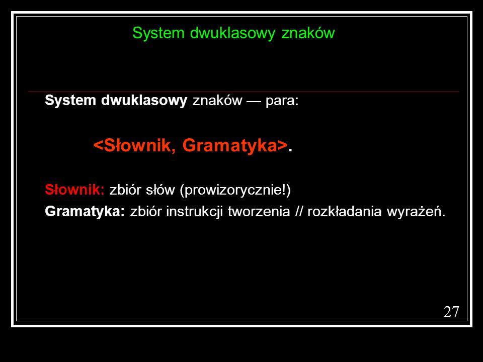 System dwuklasowy znaków