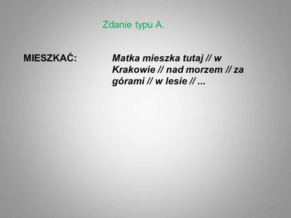 Zdanie typu A.