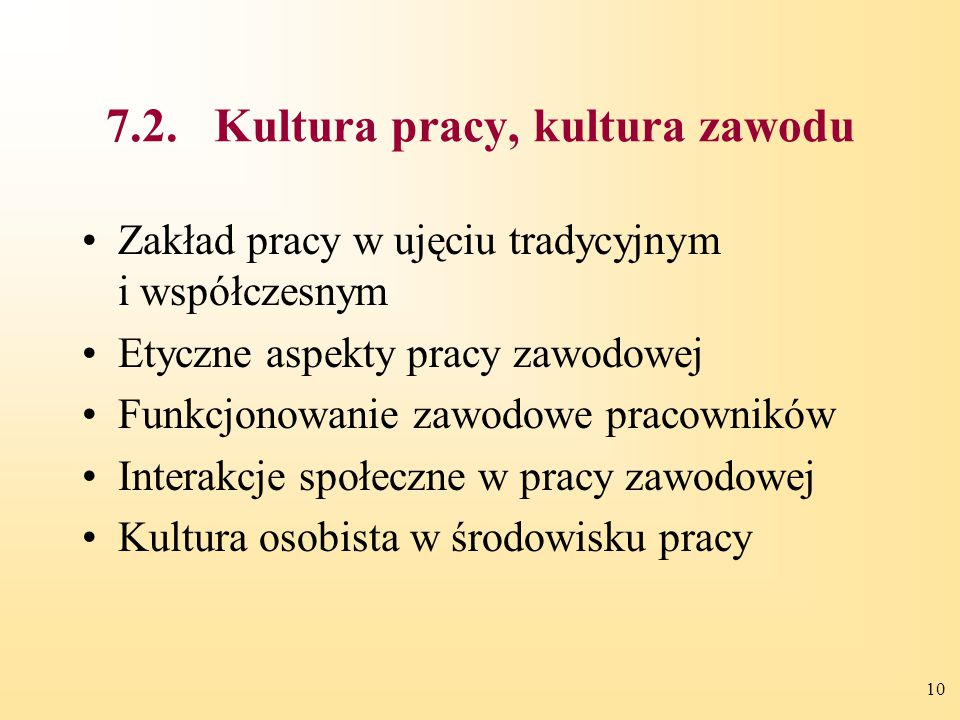 7.2. Kultura pracy, kultura zawodu